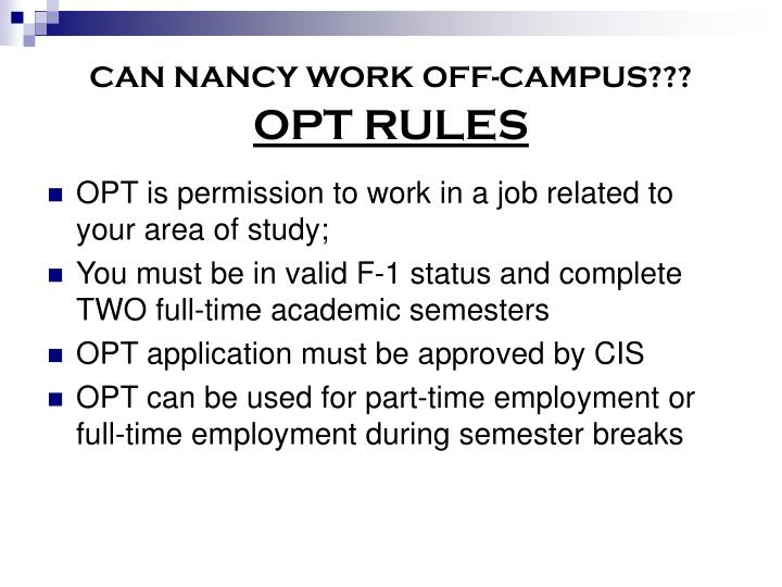 CAN NANCY WORK OFF-CAMPUS???