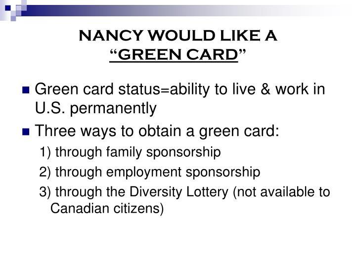 NANCY WOULD LIKE A