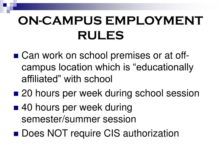 ON-CAMPUS EMPLOYMENT RULES
