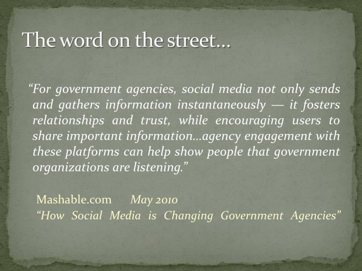 The word on the street…