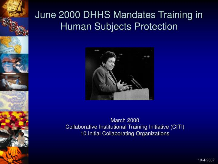 June 2000 DHHS Mandates Training in Human Subjects Protection