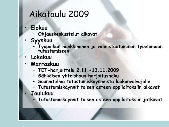 Aikataulu 2009