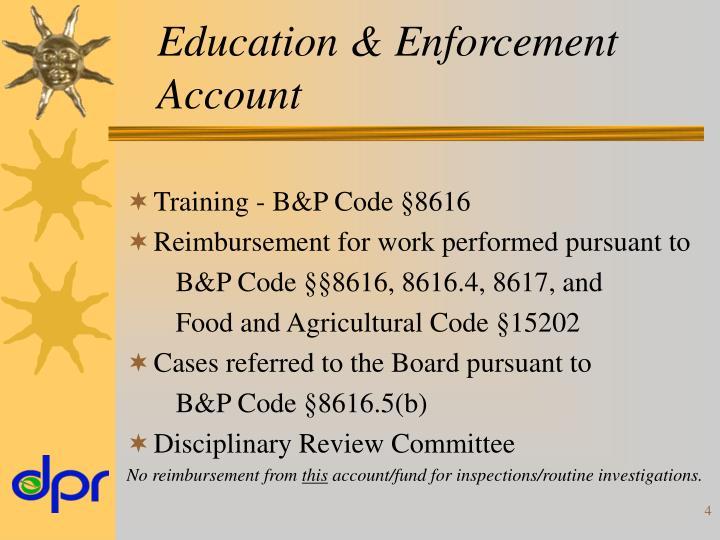 Education & Enforcement Account