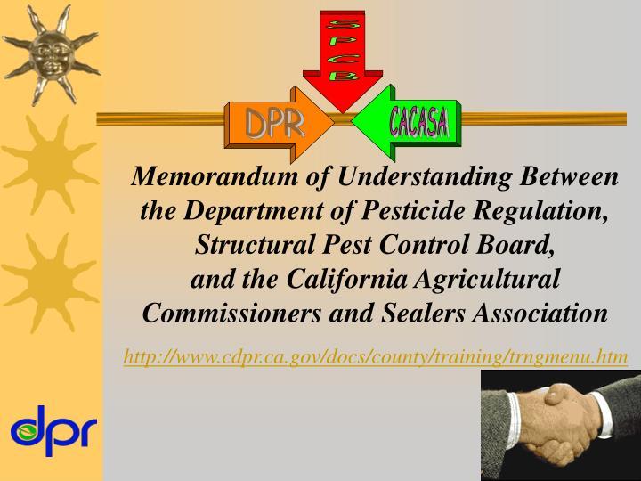 Memorandum of Understanding Between the Department of Pesticide Regulation,