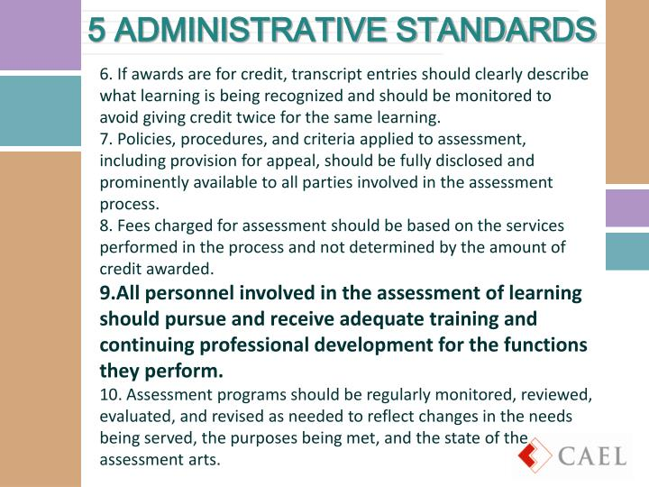 5 ADMINISTRATIVE STANDARDS