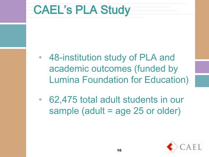 CAEL's PLA Study