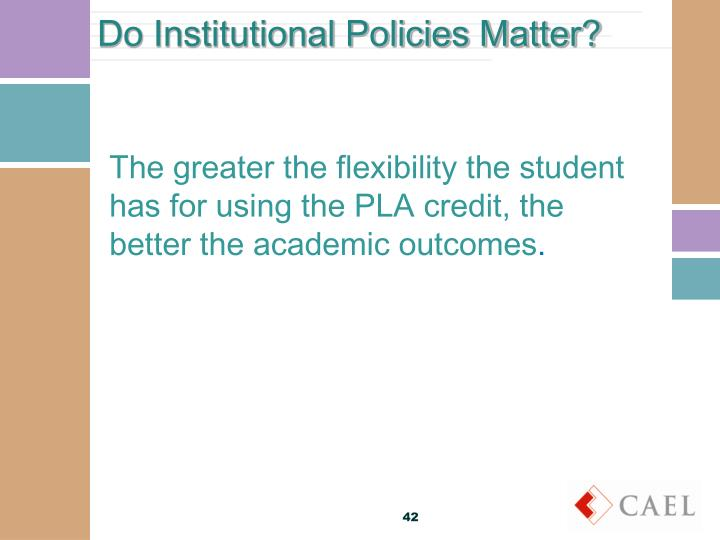 Do Institutional Policies Matter?
