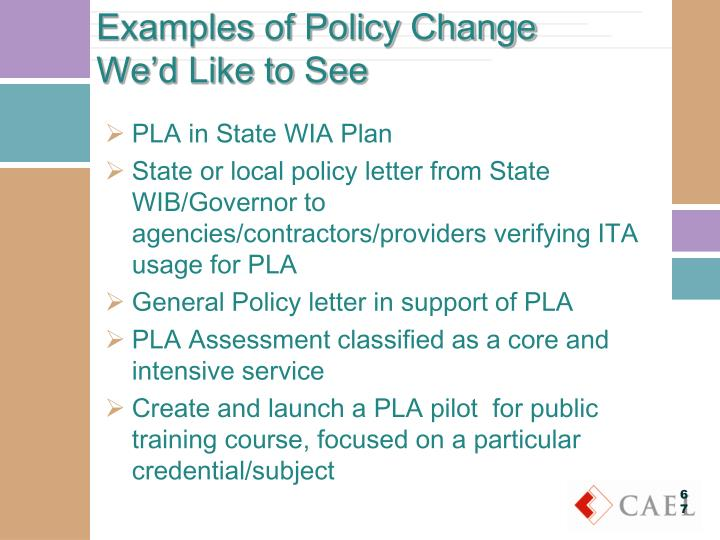 Examples of Policy Change