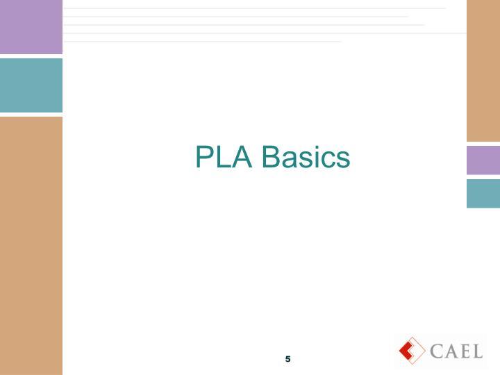 PLA Basics