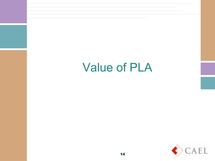 Value of PLA