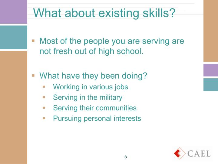 What about existing skills?
