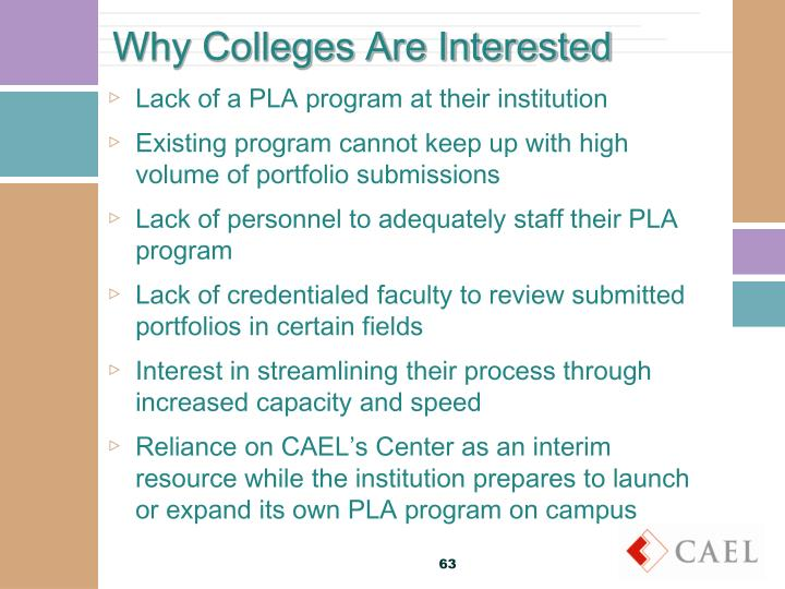 Why Colleges Are Interested