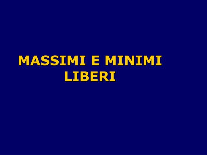MASSIMI E MINIMI