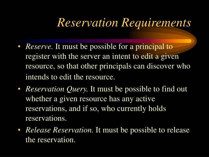 Reservation Requirements