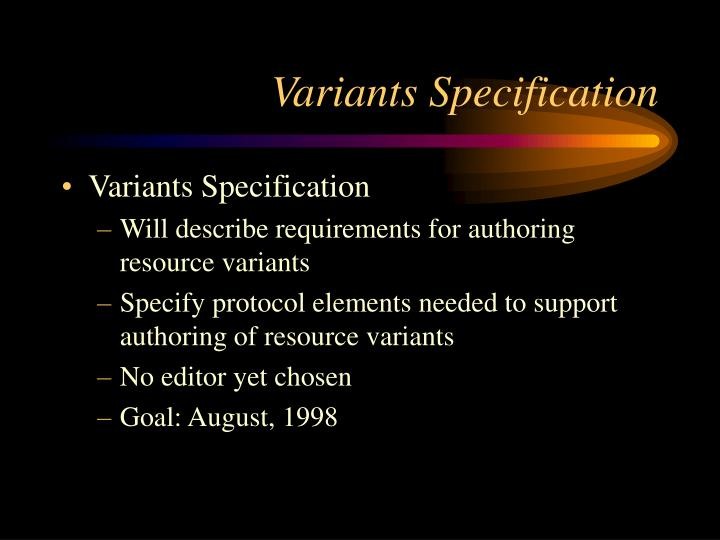 Variants Specification
