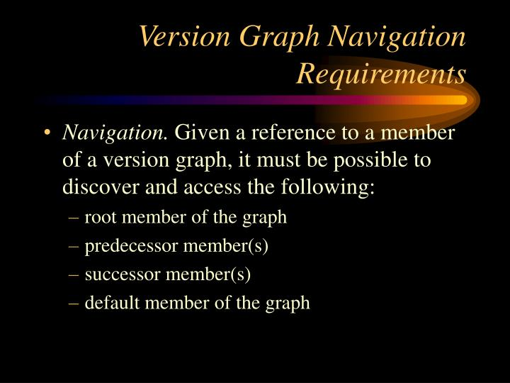 Version Graph Navigation Requirements