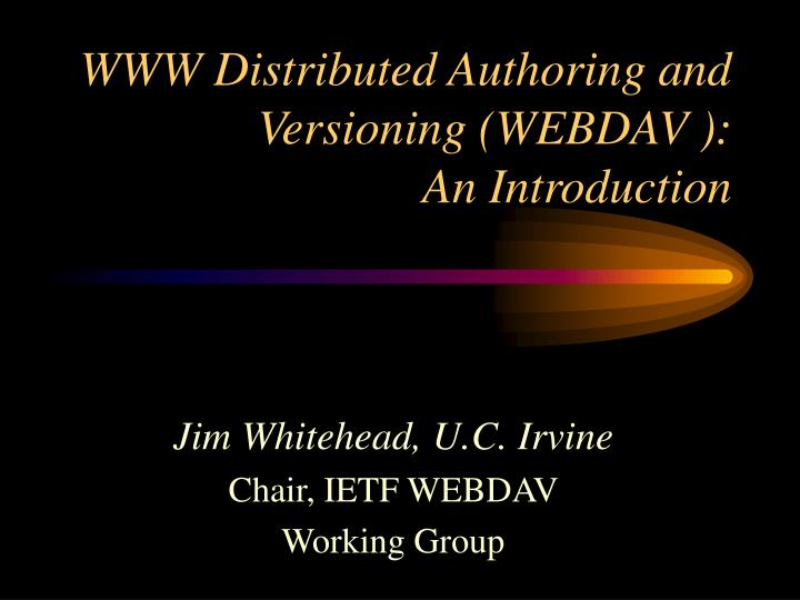 Www distributed authoring and versioning webdav an introduction