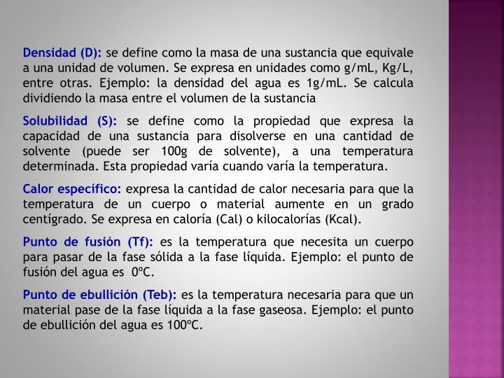 Densidad (D):