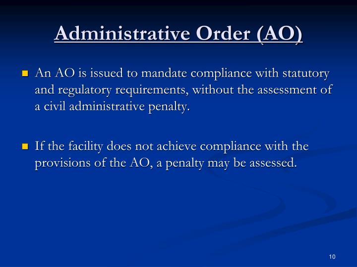 Administrative Order (AO)