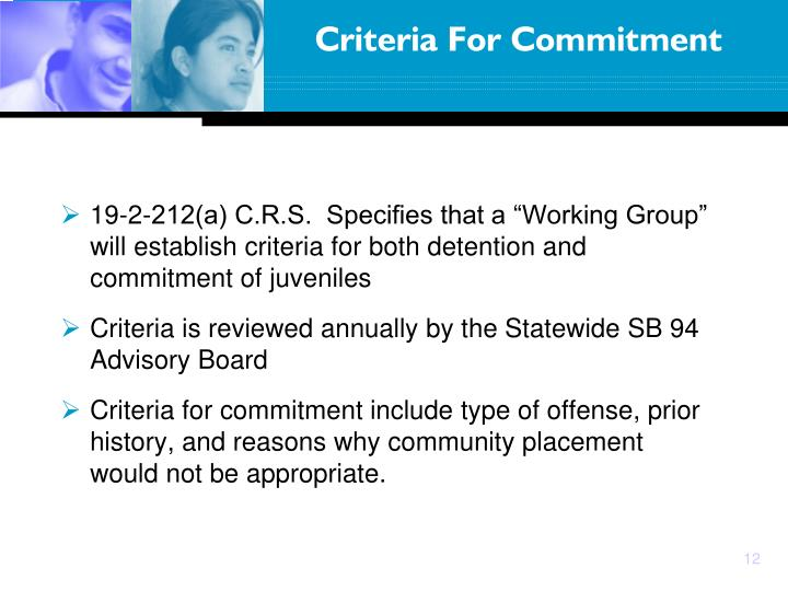 "19-2-212(a) C.R.S.  Specifies that a ""Working Group"" will establish criteria for both detention and commitment of juveniles"