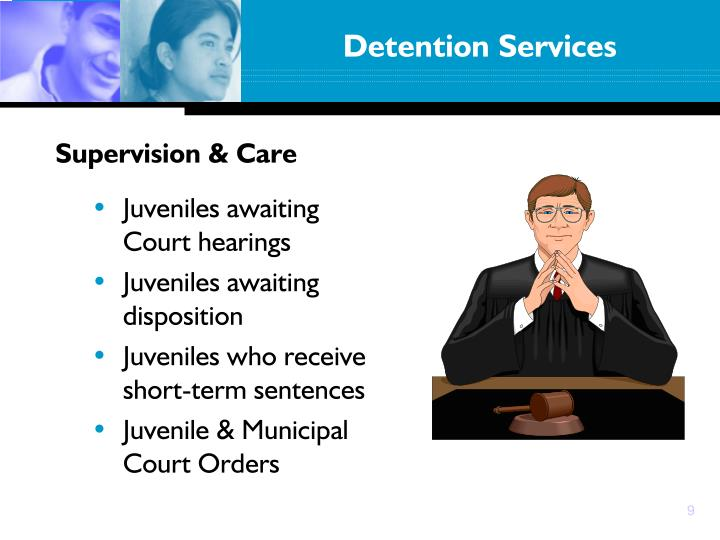 Detention Services