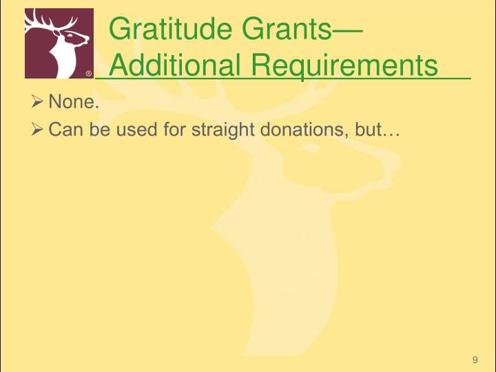 Gratitude Grants—Additional Requirements