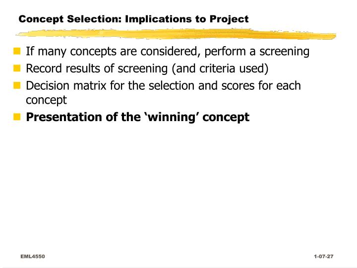 Concept Selection: Implications to Project