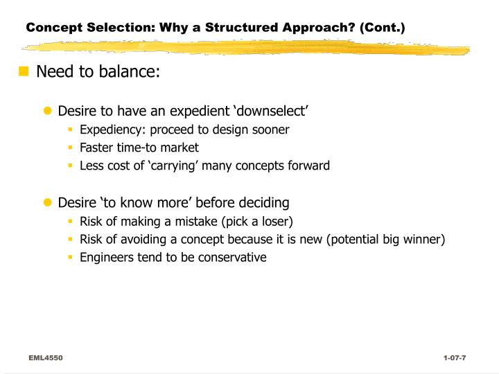 Concept Selection: Why a Structured Approach? (Cont.)