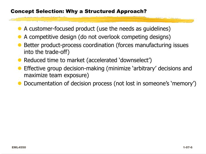 Concept Selection: Why a Structured Approach?