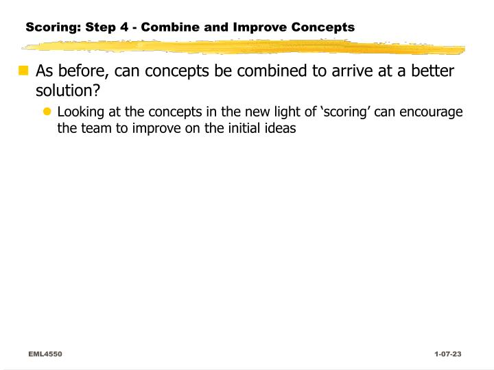 Scoring: Step 4 - Combine and Improve Concepts