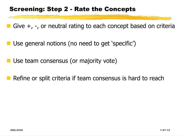 Screening: Step 2 - Rate the Concepts