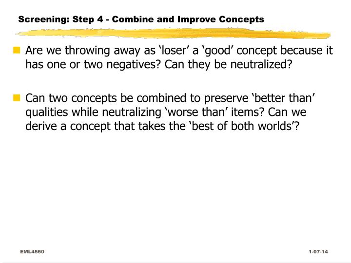 Screening: Step 4 - Combine and Improve Concepts