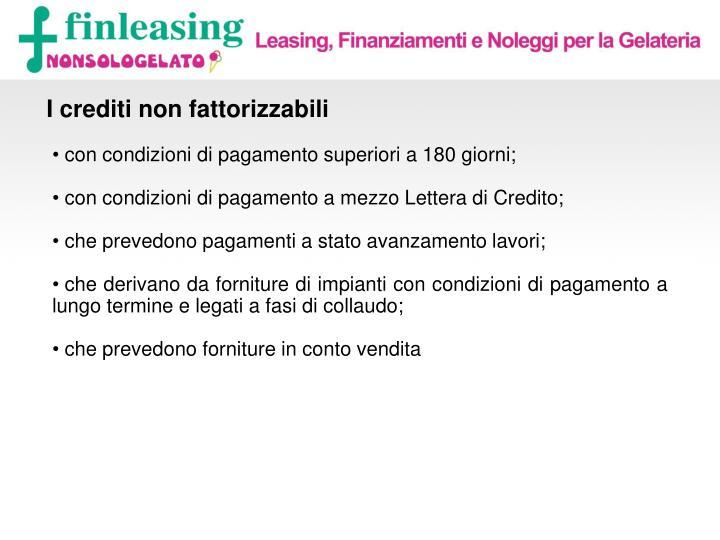 I crediti non fattorizzabili