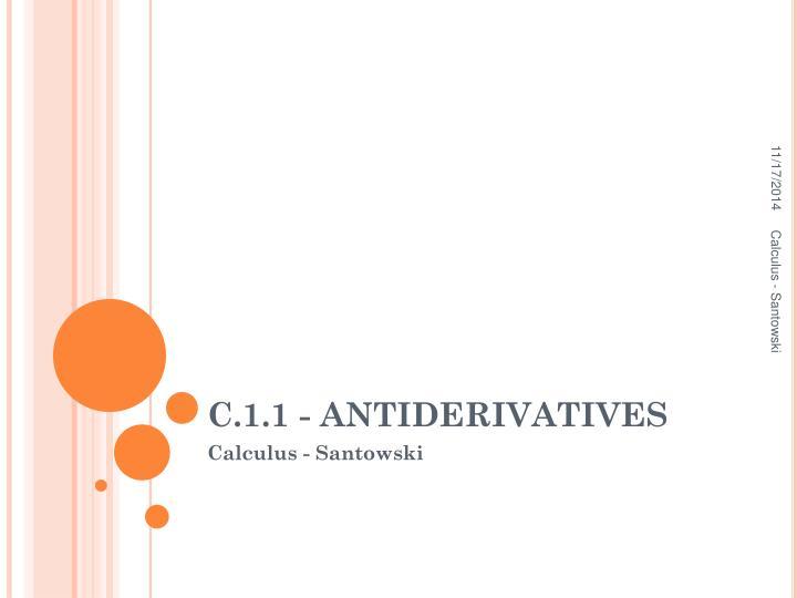 C.1.1 - ANTIDERIVATIVES