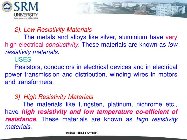 2). Low Resistivity Materials
