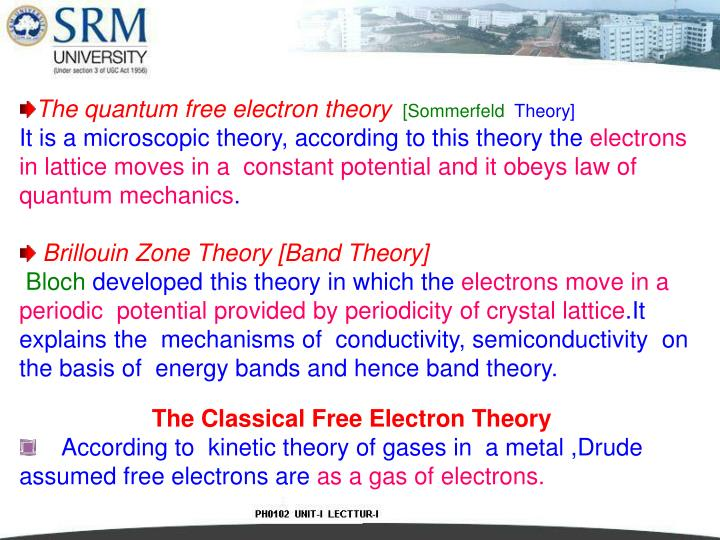 The quantum free electron theory