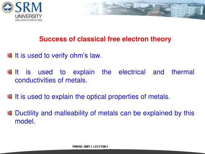Success of classical free electron theory