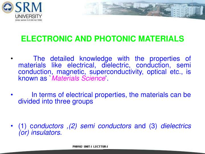 ELECTRONIC AND PHOTONIC MATERIALS