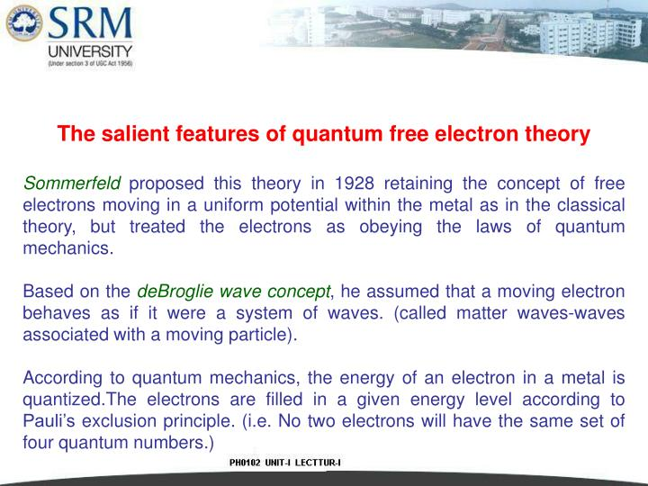 The salient features of quantum free electron theory
