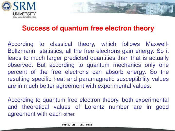 Success of quantum free electron theory