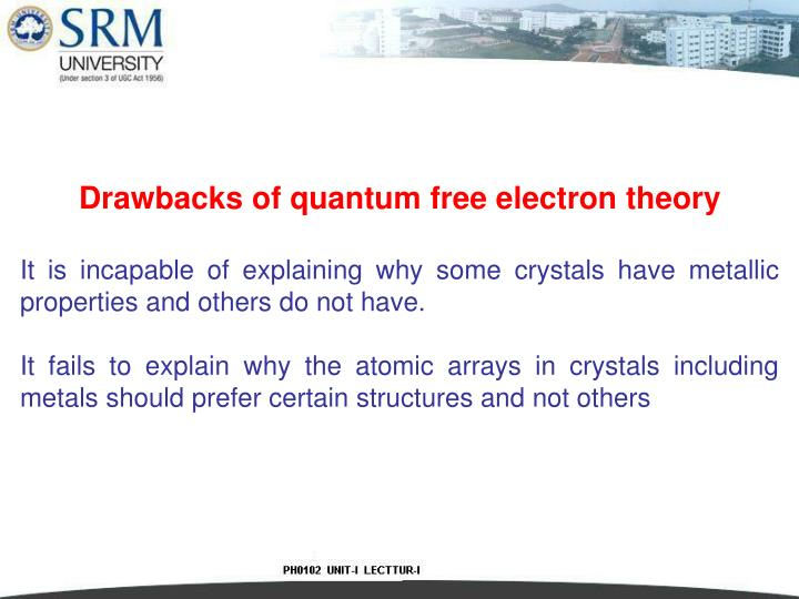 Drawbacks of quantum free electron theory