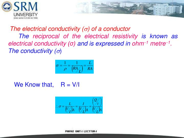 The electrical conductivity (