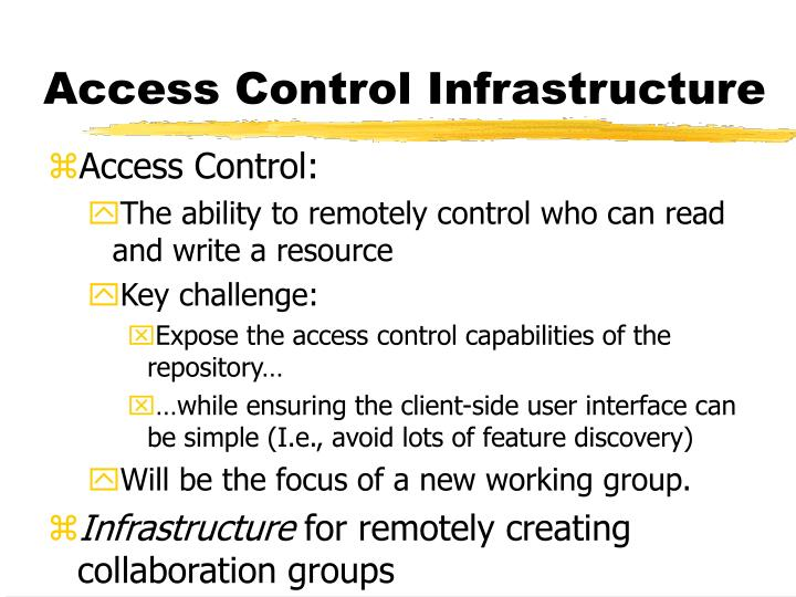 Access Control Infrastructure