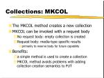 collections mkcol