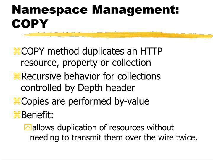 Namespace Management: COPY