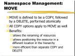 namespace management move