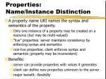 properties name instance distinction