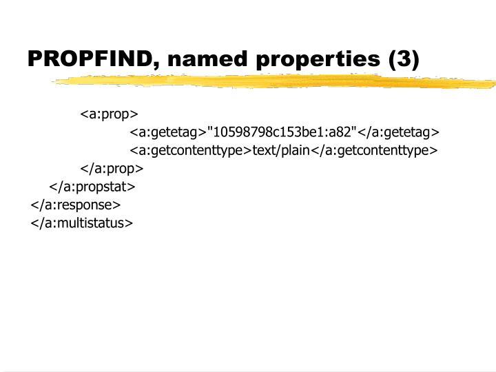 PROPFIND, named properties (3)