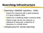 searching infrastructure