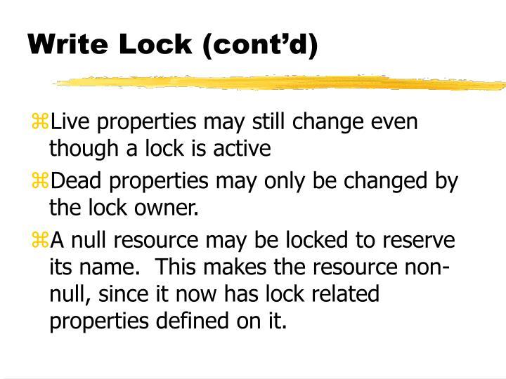 Write Lock (cont'd)